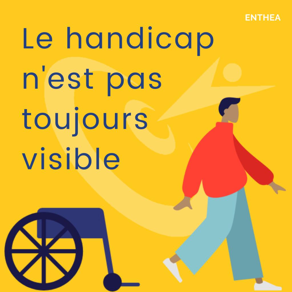 Enthea - handicap invisible